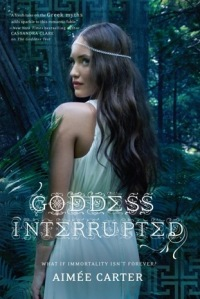 goddess interrupted - Goddess Test volumul 2 - aimee carter