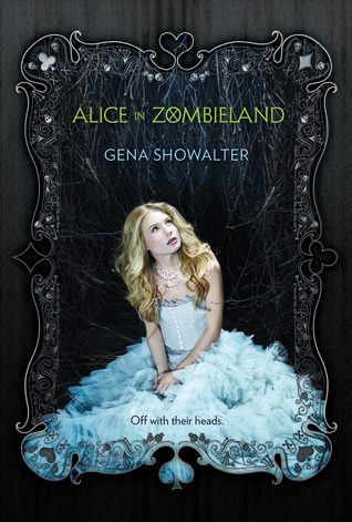 Alice in Zombieland (seria White Rabbit Chronicles, volumul 1) - Gena Showalter (1/2)
