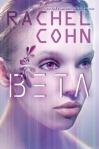 Beta (seria Annex, volumul 1) - Rachel Cohn