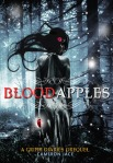 Blood Apples (seria The Grimm Diaries Prequels, volumul 6) - Cameron Jace
