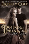 Poison Princess (seria The Arcana Chronicles, volumul 1) - Kresley Cole