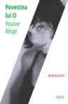 Povestea lui O - Pauline Reage