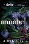 Annabel  (seria Delirium, volum satelit) - Lauren Oliver