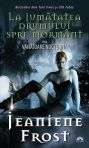La jumatatea drumului spre mormant (Vanatoare nocturna, volumul 1) - Jeaniene Frost