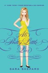Ali's Pretty Little Lies (seria Micutele Mincinoase, volum satelit) - Sara Shepard