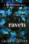 Lauren Oliver - seria Delirium, volum satelit - Raven