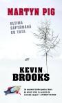 Martyn Pig Ultima saptamana cu tata - Kevin Brooks