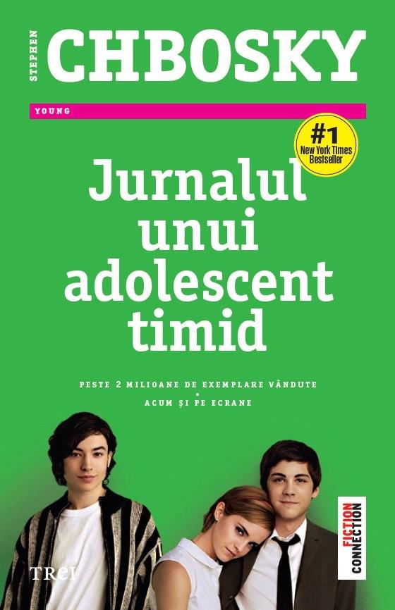 Jurnalul unui adolescent timid - Stephen Chbosky