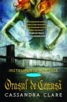 Orasul de Cenusa (seria Instrumente Mortale, volumul 2) - Cassandra Clare
