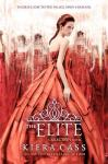 The Elite (seria The Selection, volumul 2) - Kiera Cass