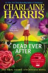 Dead Ever After (seria Vampirii Sudului, volumul 13) - Charlaine Harris
