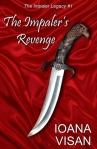 The Impaler's Revenge (seria The Impaler Legacy, volumul 1) - Ioana Visan