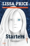 Starters (seria Starters and Enders, volumul 1) - Lissa Price
