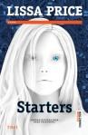 Starters (seria Starters and Enders, volumul 1) - Lissa Price
