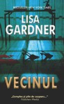 Vecinul - Lisa Gardner