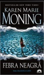 Febra Neagra (seria Mackayla Lane, volumul 1) - Karen Marie Moning