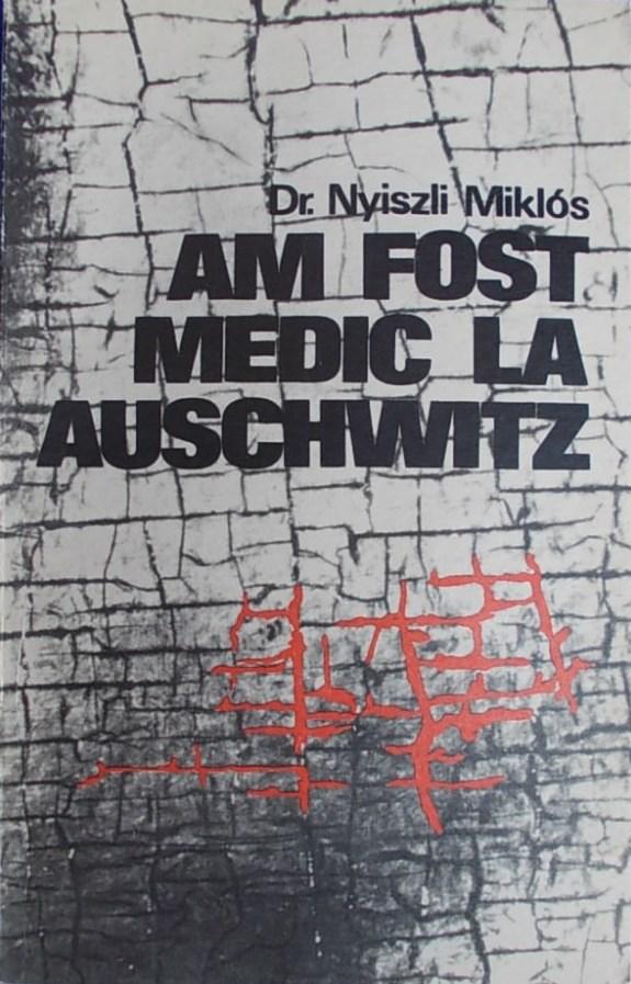 AM FOST MEDIC LA AUSCHWITZ EPUB