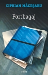 Portbagaj - Ciprian Macesaru