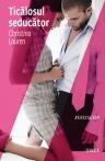 Ticalosul seducator - Christina Lauren