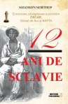 12 ani de sclavie - Solomon Northup