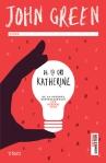 De 19 ori Katherine - John Green