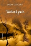 Weekend gratis - Dorina Georgescu