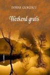Weekend gratis - Dorina Georgescu