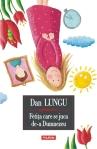 Fetita care se juca de-a Dumnezeu - Dan Lungu