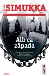 Alb ca zapada (seria Alba-ca-Zapada, volumul 1) – Salla Simukka