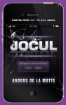 Jocul (seria Jocul, volumul 1) - Anders De La Motte